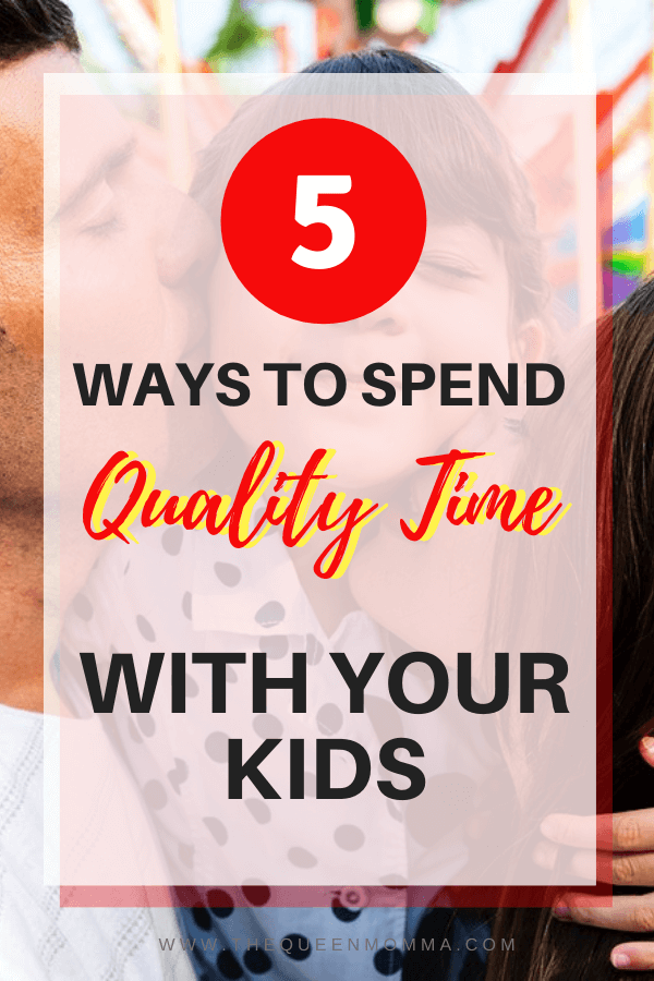 spending quality time with kids pinterest