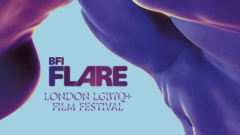 BFI Flare: London LGBTQ+ Film Festival 2019