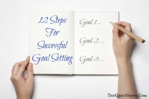 12 Steps For Successful Goal Setting