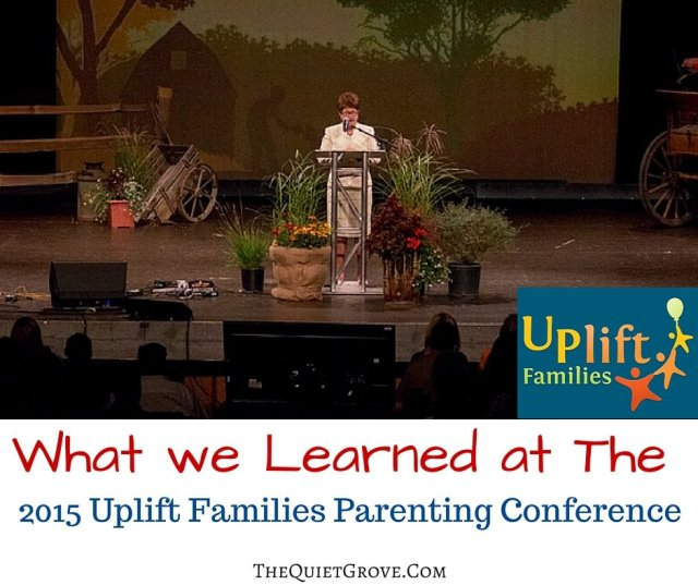What we Learned at The 2015 Uplift Families Parenting Conference