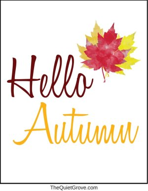 Hello Autumn (Free Digital Print)