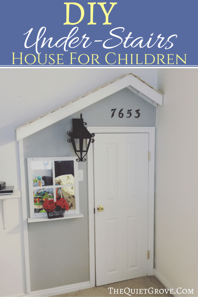 DIY Under-Stairs House for Kids!
