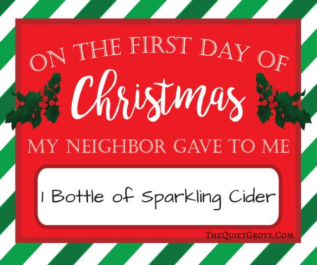 why because it is a fun way to help my children focus on giving rather than receiving during the christmas season - 12 Days Of Christmas For Neighbors