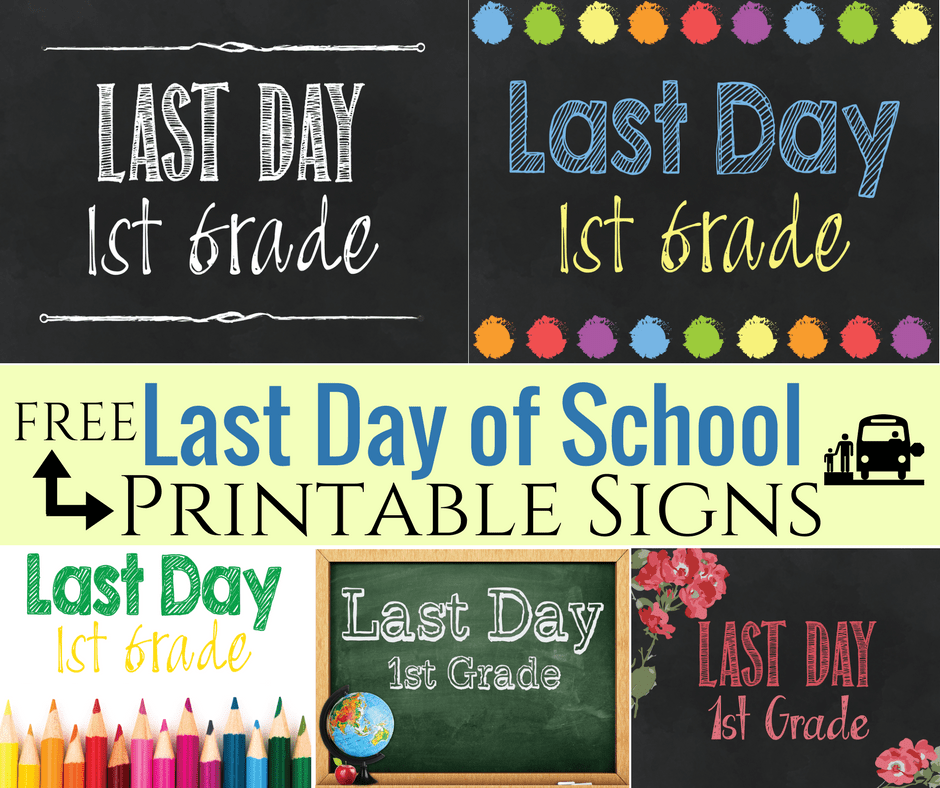 Breathtaking image regarding last day of school signs printable