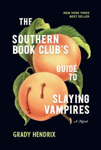 The Southern Book Club's Guide To Slaying Vampires Cover