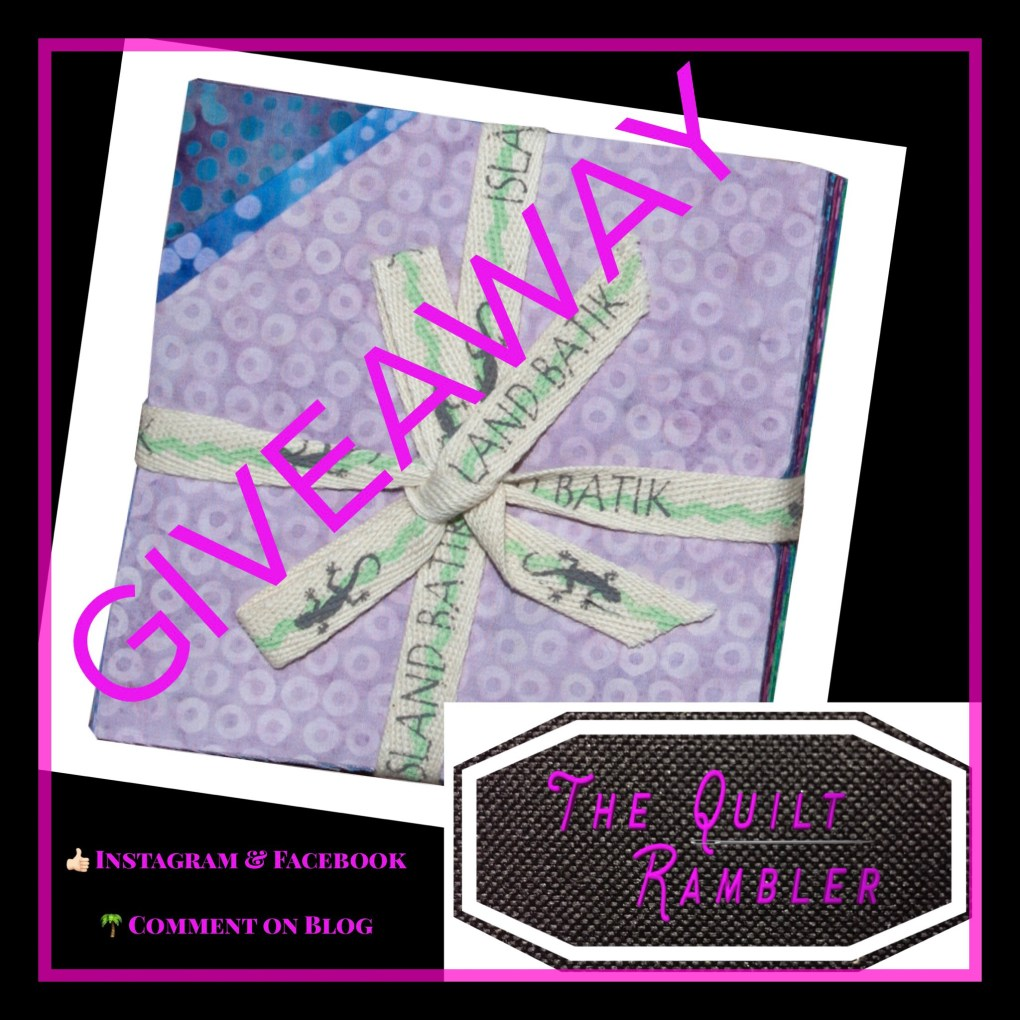 Giveaway Island Batik fabric from The Quilt Rambler