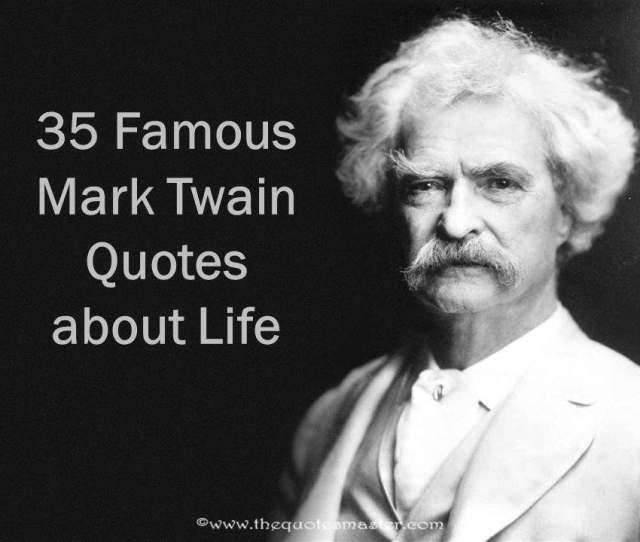 Famous Mark Twain Quotes About Life Jpg