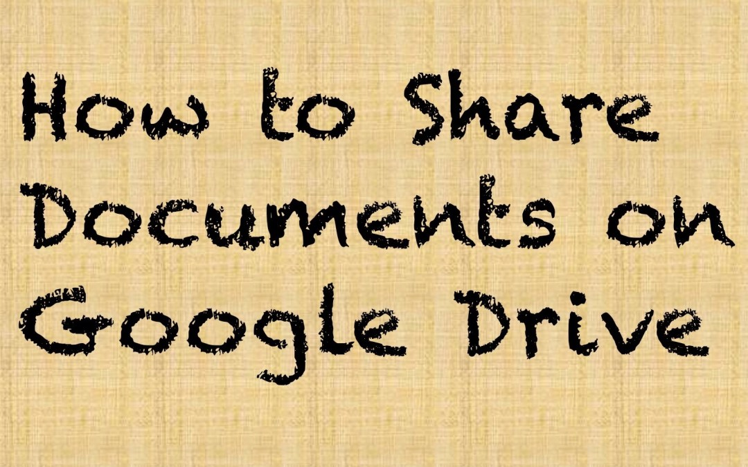 How to Share Documents on Google Drive