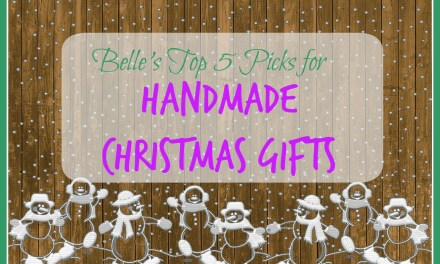 Belle's Top 5 Picks for Handmade Christmas Gifts