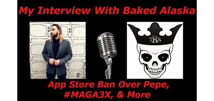 Baked Alaska Interview: Banned From the App Store Over Pepe the Frog!