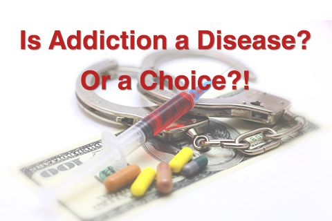 is addiction a disease or a choice