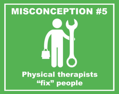 physical therapists fix people misconception