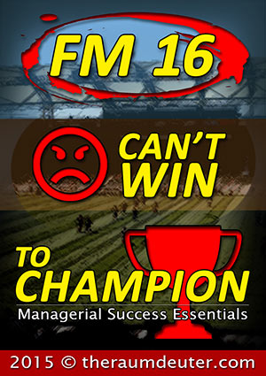 FM16 - Can't Win To Champion eBook