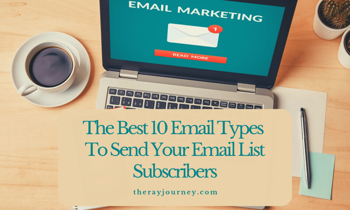 The Best 10 Email Types To Send Your Email List Subscribers