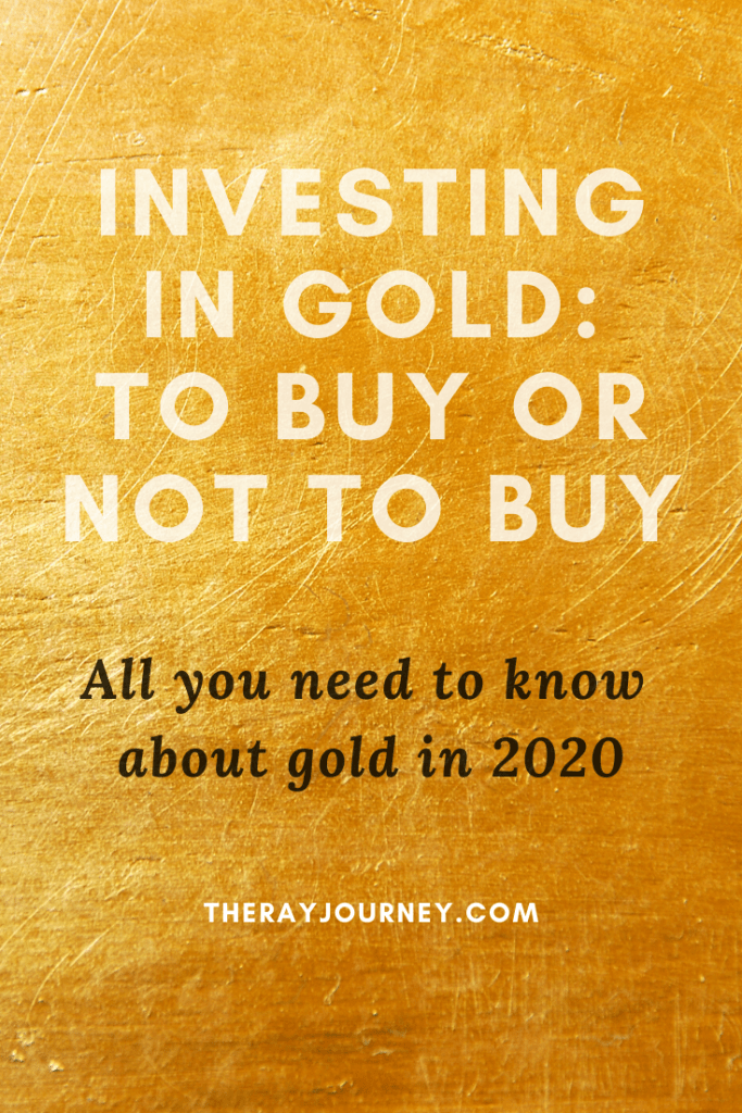 investing in gold in 2020 to buy or not to buy, on pinterest