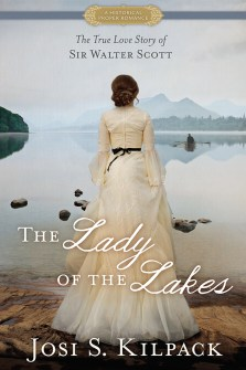 The Lady of the Lakes by Josi S. Kilpack