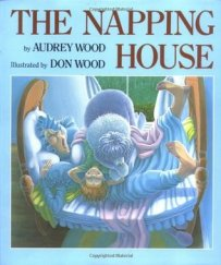 The Napping House by Audrey and Don Wood