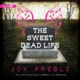 The Sweet Dead Life audio