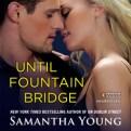 Until Fountain Bridge