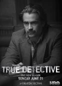 True_Detective_Sezonul_2_Colin_Farrell_Teaser_Poster