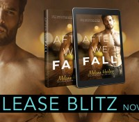 Release Blitz:  After We Fall – Melanie Harlow