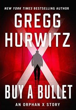 b6fbaea71f7b4 Gregg Hurwitz Releases 'Buy A Bullet,' An Evan Smoak Short Story ...