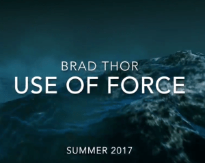 brad-thor-use-of-force-teaser-video