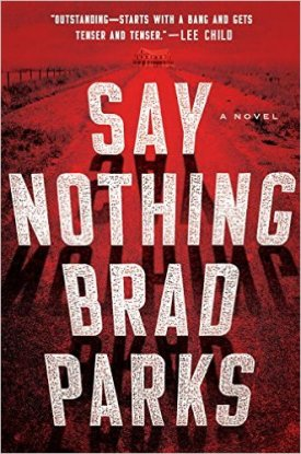 Brad Parks Say Nothing.jpg