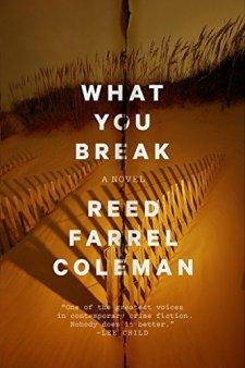 reed-farrel-coleman-what-you-break