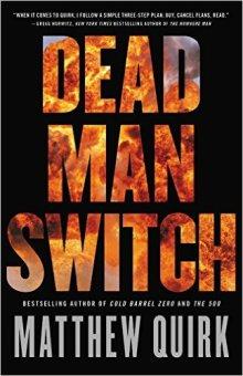 matthew-quirk-dead-man-switch