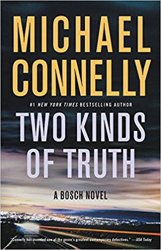 Featured Review: 'Two Kinds of Truth' by Michael Connelly