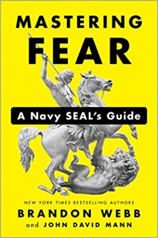 A Book Spy Review: 'Mastering Fear: A Navy SEAL's Guide' by