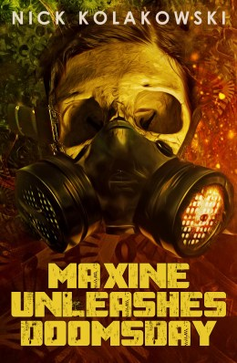 Maxine unleashed doomsday