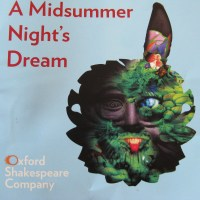 Review – A Midsummer Night's Dream, Oxford Shakespeare Company, Wadham College, Oxford, 18th August 2012