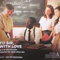 Review – To Sir With Love, Royal and Derngate, Northampton, 11th September 2013