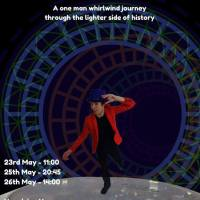 Review – The Time Travel Tour, Just This Guy Theatre Company, University of Northampton Flash Festival, Hazelrigg House, Northampton, 23rd May 2017