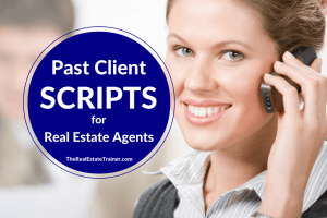 past client scripts real estate