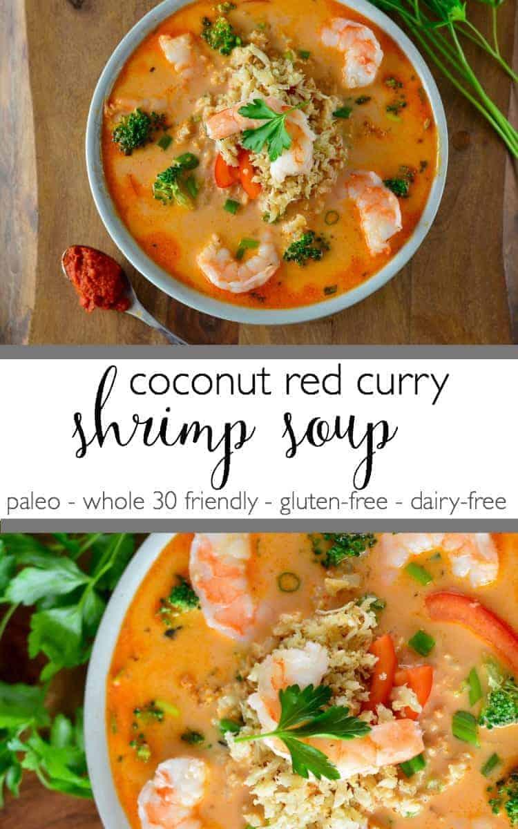 Coconut Red Curry Shrimp Soup   healthy soup recipes   healthy seafood recipes   paleo soup recipes   whole30 soup recipes   gluten-free soup recipes   dairy-free soup recipes    The Real Food Dietitians #whole30soup #glutenfreesoup #healthysoup