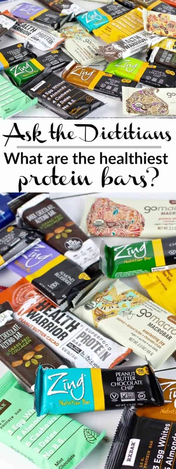 Ask the Dietitians Series-What are the Healthiest Protein Bars?