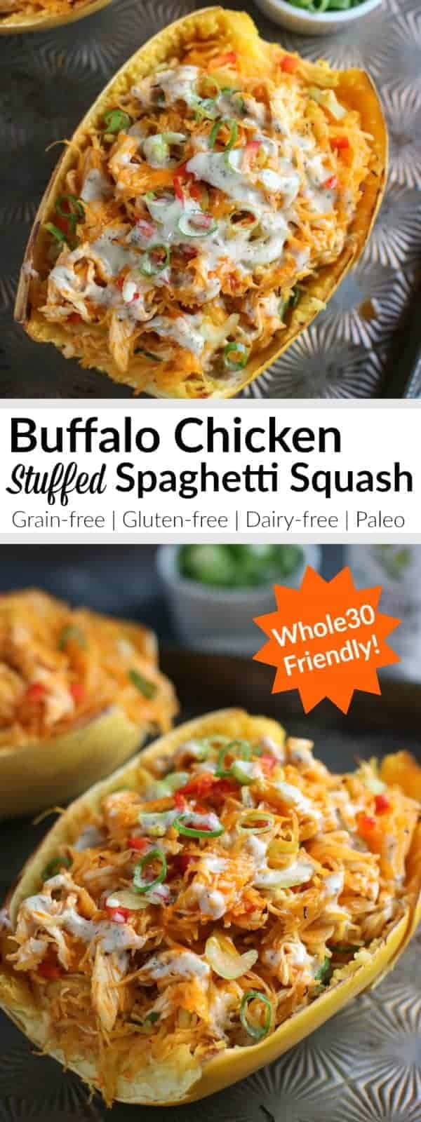 Buffalo Chicken Stuffed Spaghetti Squash | This is for the Buffalo chicken lovers who want a dish they can really tuck into and enjoy without any guilt. Drizzling the twice baked squash with creamy ranch dressing or a sprinkling of blue cheese (sorry, not Whole30) takes it over the top. You just might want to hide any leftovers - it's that good! | Whole30 | Paleo | Gluten-free | Grain-free | Dairy-free | https://therealfoodrds.com/buffalo-chicken-stuffed-spaghetti-squash/