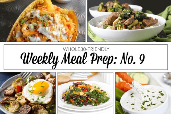 Weekly Meal Prep Menu: No. 9 | The Real Food Dietitians | https://therealfoodrds.com/weekly-meal-prep-menu-no-9/
