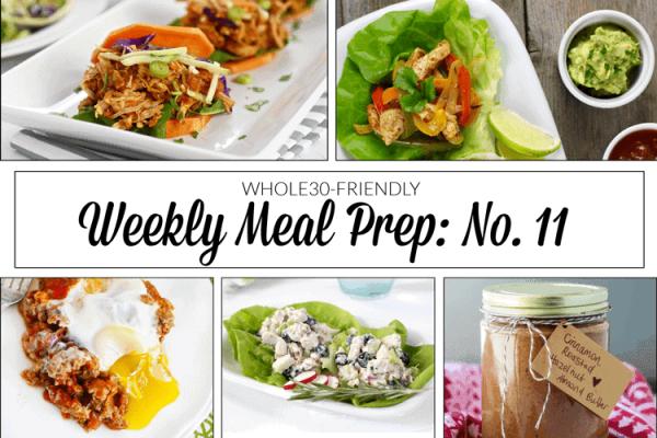 Weekly Meal Prep Menu: No. 11   The Real Food Dietitians   http://therealfoodrds.com/weekly-meal-prep-menu-no-11/
