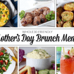 Whole30 Mother's Day Brunch Menu