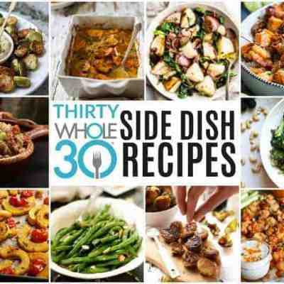 30 Whole30 Side Dish Recipes