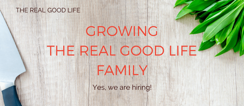 Growing The Real Good Life Family