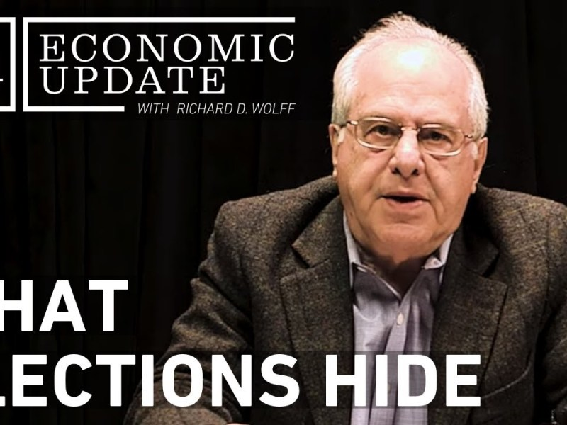 Economic Update: What Elections Hide