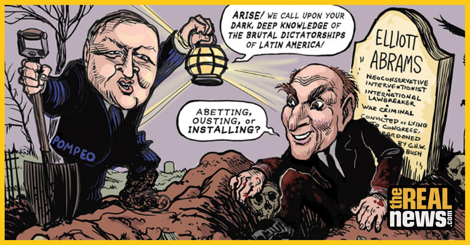 Elliott Abrams: The War Criminal Running US Policy in Venezuela