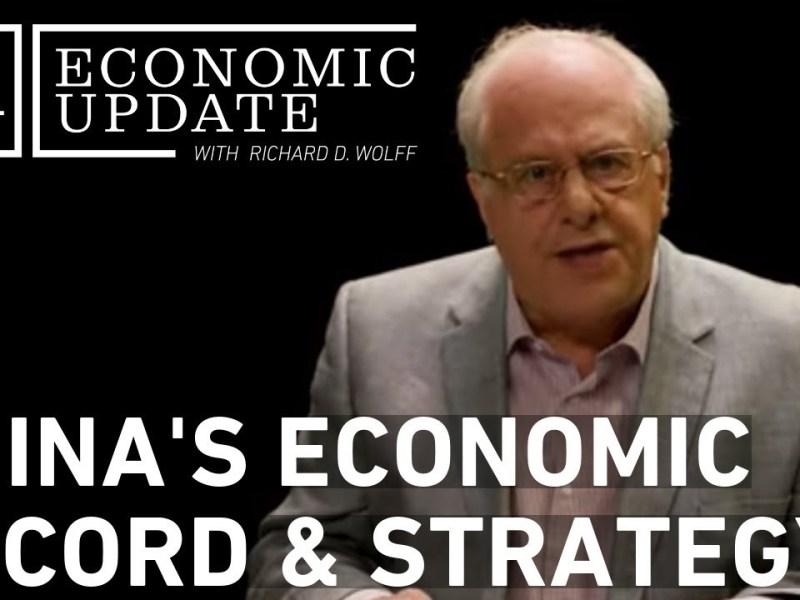 Economic Update: China's Economic Record and Strategy