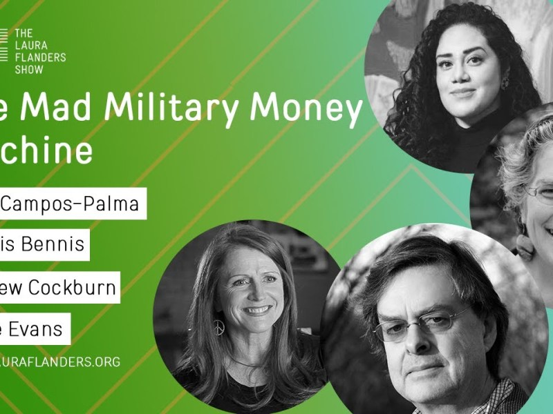 Laura Flanders Show: The Mad Military Money Machine