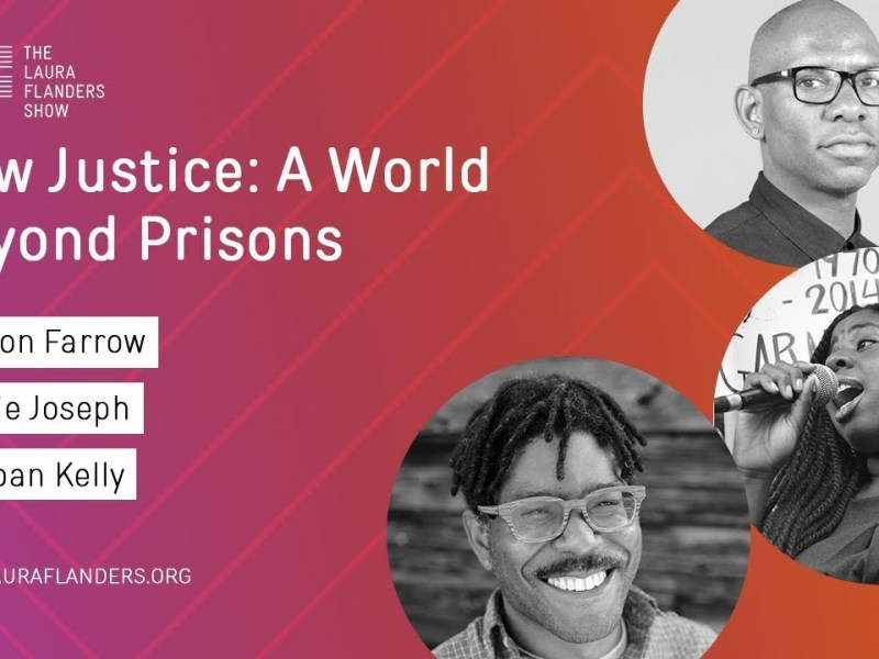 Laura Flanders Show: A World Beyond Prisons